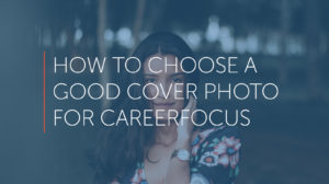 how to choose a good cover photo