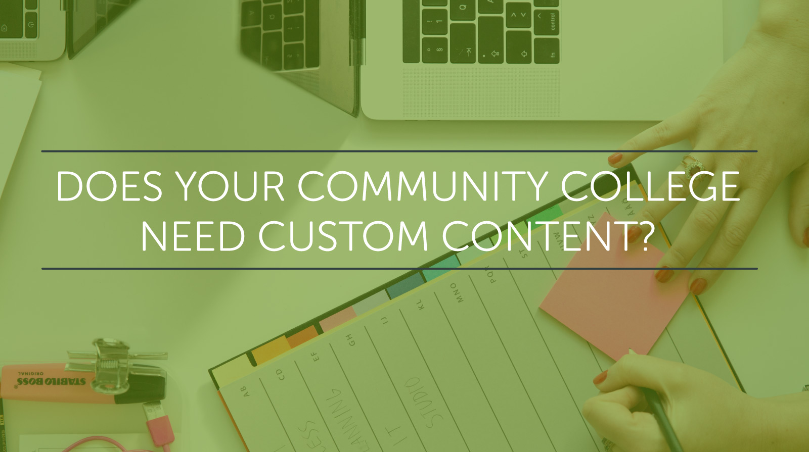 does your community college need custom content