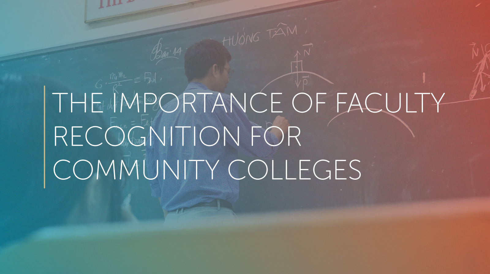 the importance of Faculty recognition for community colleges