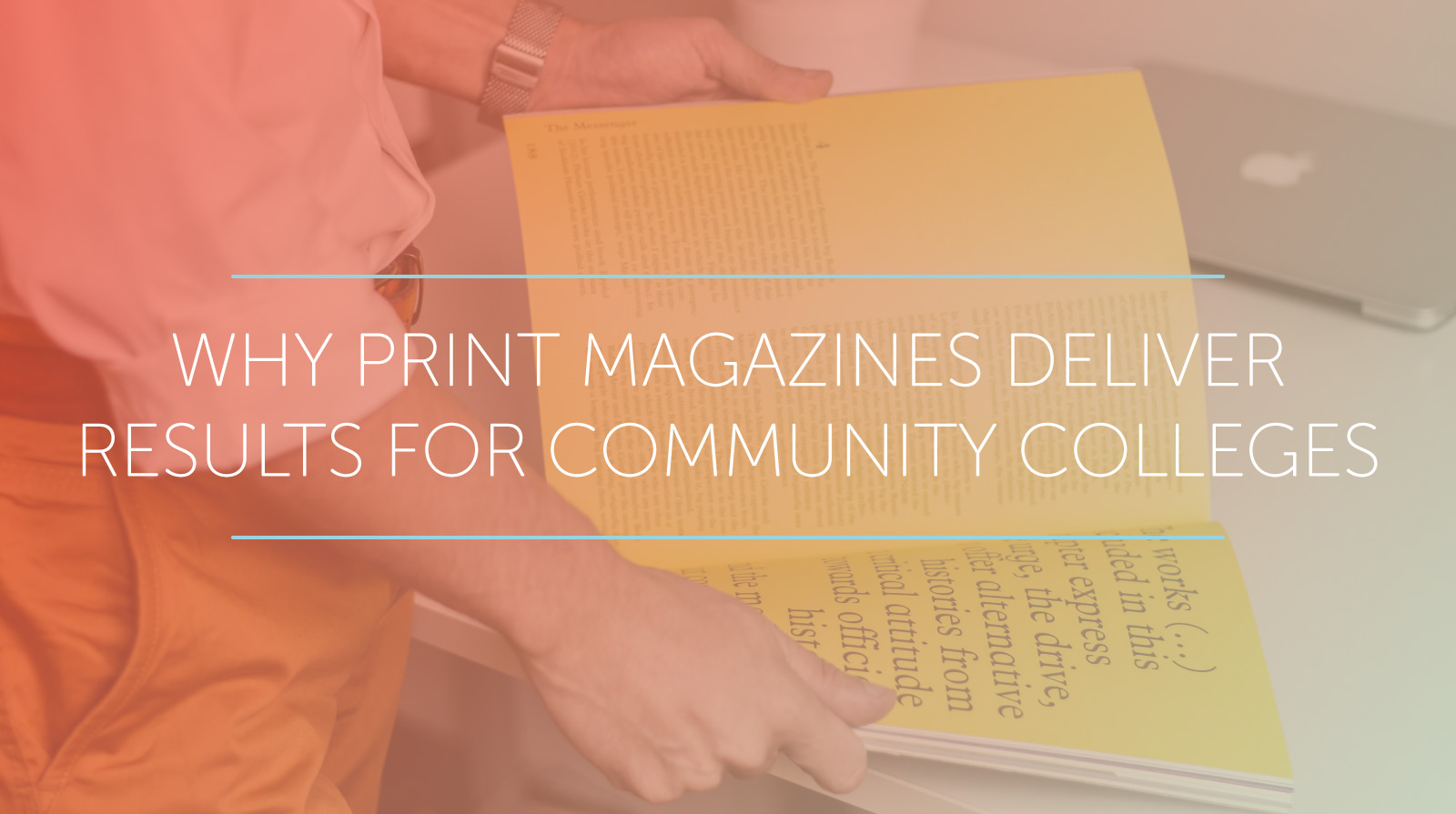 print magazines deliver results for community colleges