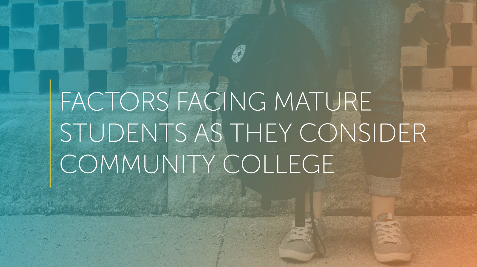 factors facing mature students as they consider community college