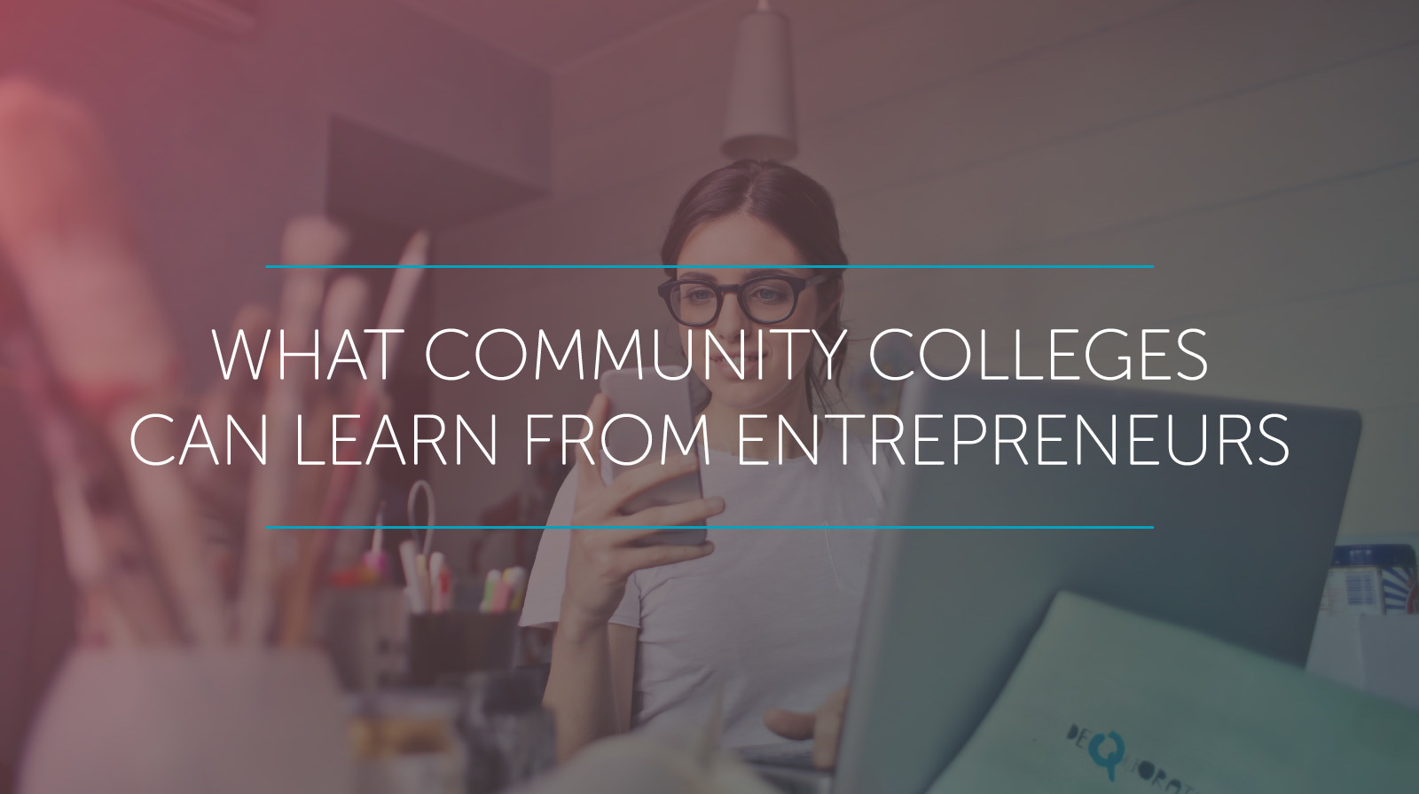 community colleges can learn from Entrepreneurs