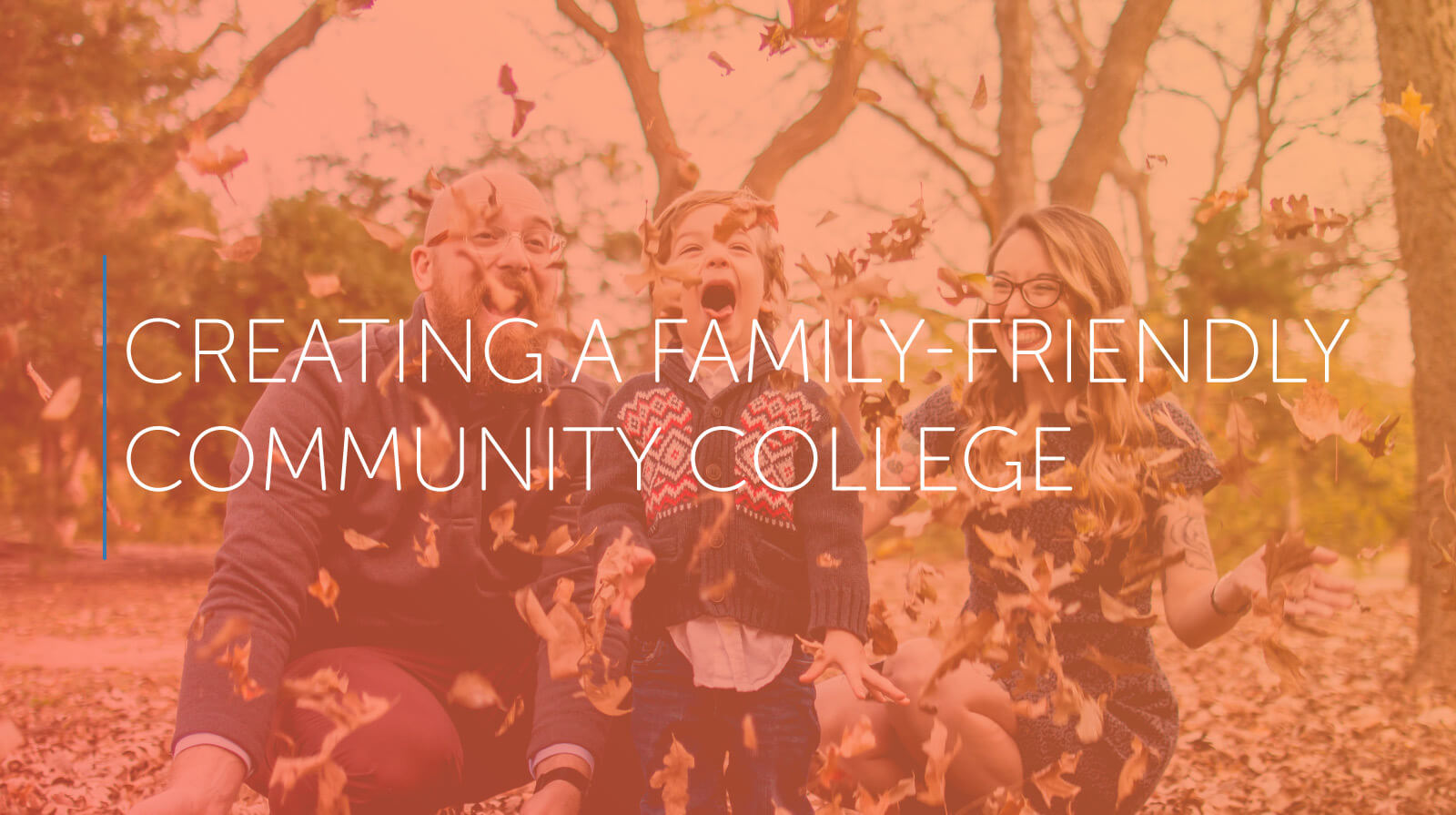 Creating a Family-Friendly Community College