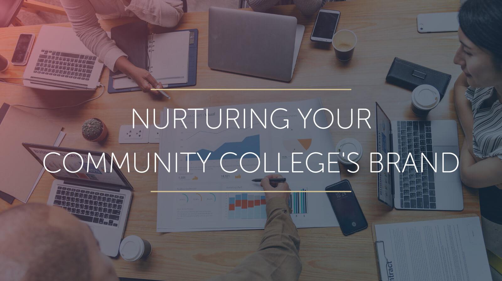 Nurturing your Community College Brand