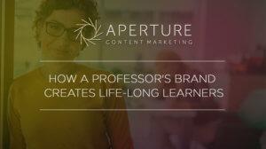 How a professor's brand creates life long learners