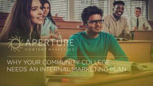 picture of two young people sitting together in front of a computer under the words why your community college needs and internal marketing plan