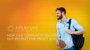 How Can Community Colleges Out-Recruit For-Profit Schools?