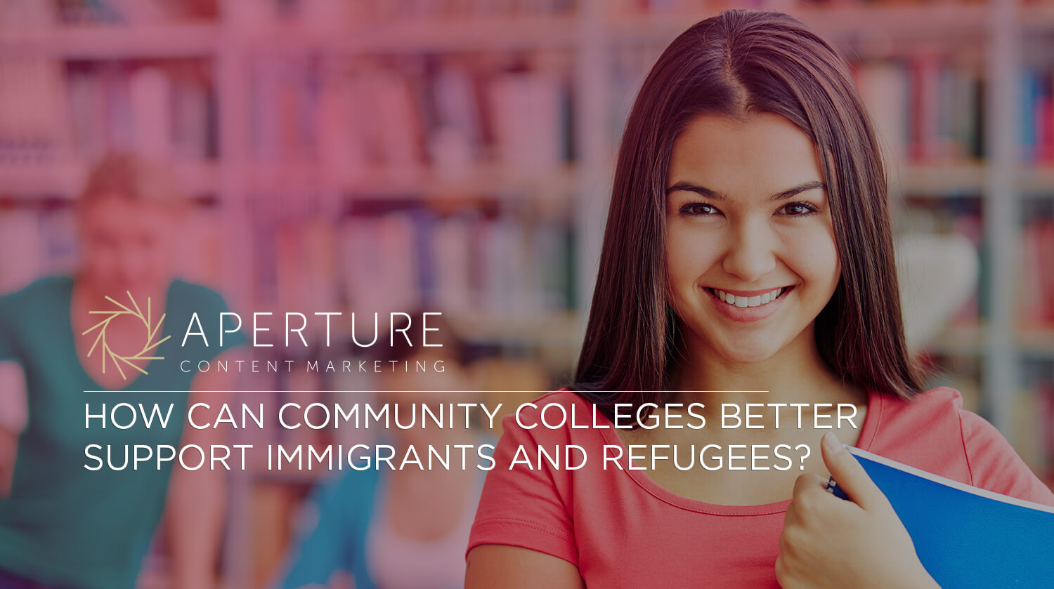 How Can Community Colleges Better Support Immigrants and Refugees?
