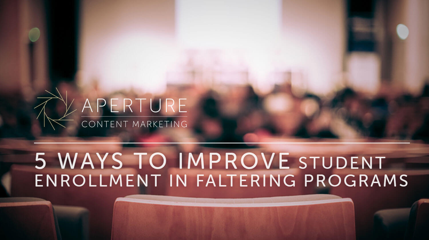 5 Ways to Improve Student Enrollment in Faltering Programs