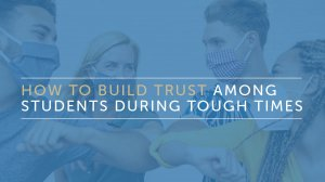 build trust among students