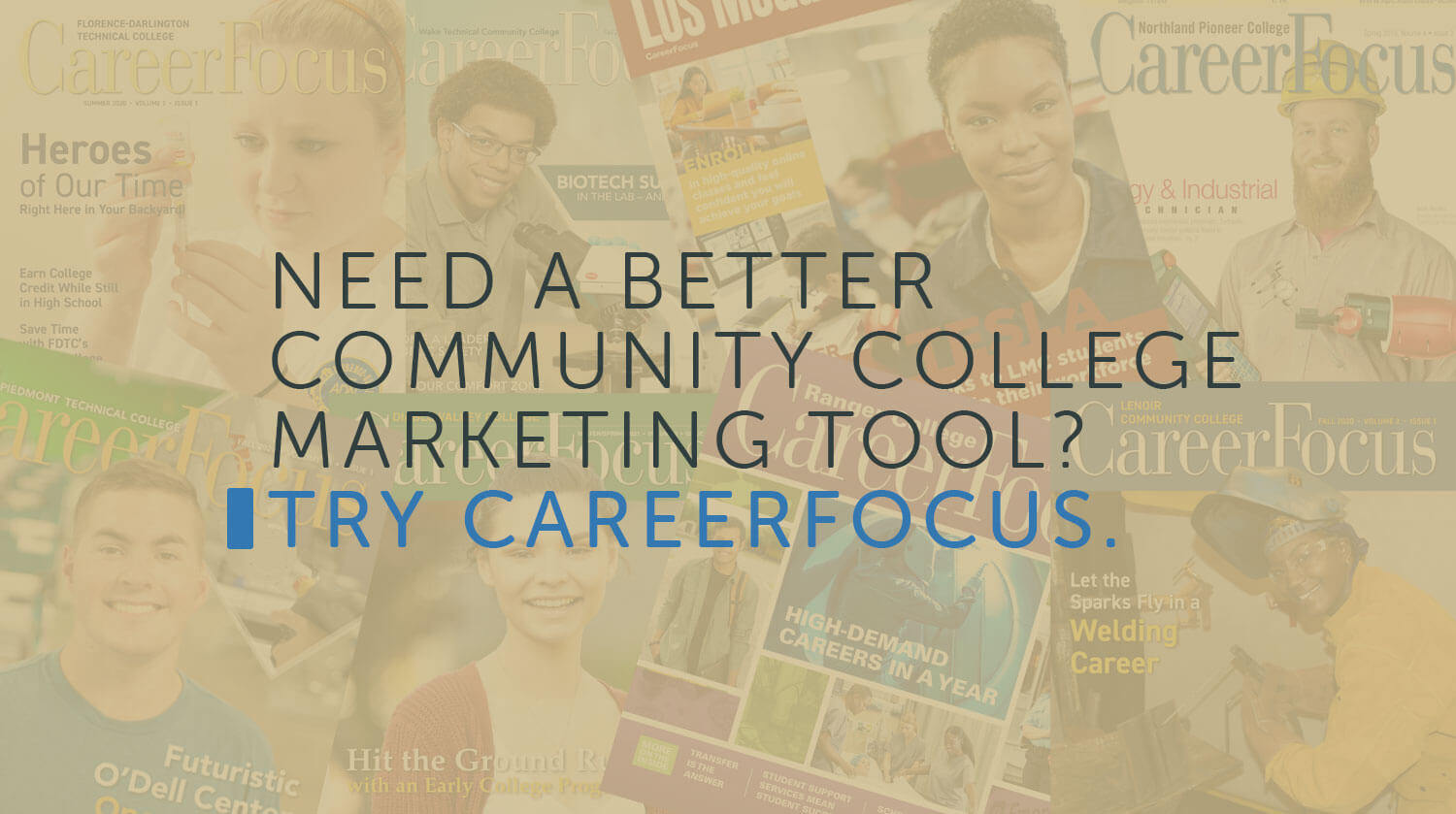 Need a Better Community College Marketing Tool? Try CareerFocus.